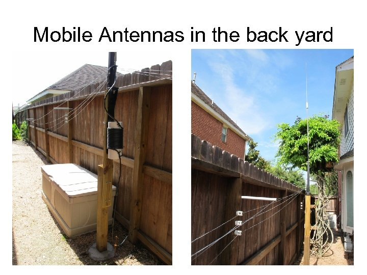 Mobile Antennas in the back yard