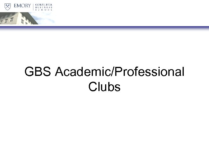 GBS Academic/Professional Clubs