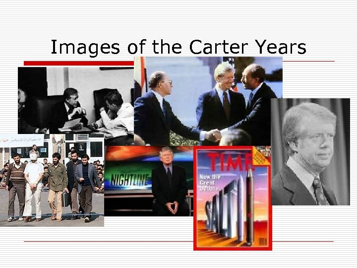 Images of the Carter Years