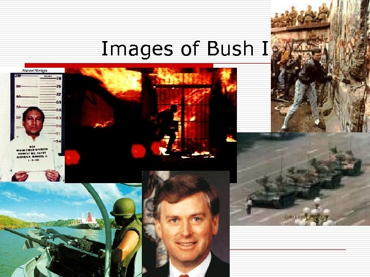 Images of Bush I