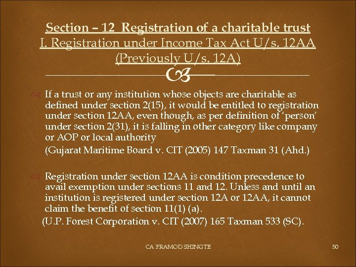 Section – 12 Registration of a charitable trust I. Registration under Income Tax Act