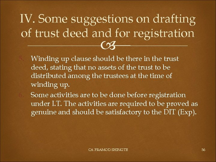 IV. Some suggestions on drafting of trust deed and for registration 5. Winding up
