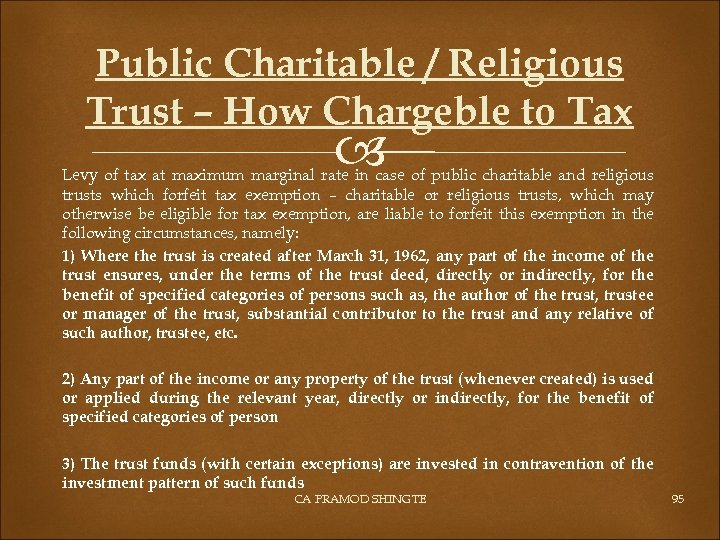 Public Charitable / Religious Trust – How Chargeble to Tax Levy of tax at
