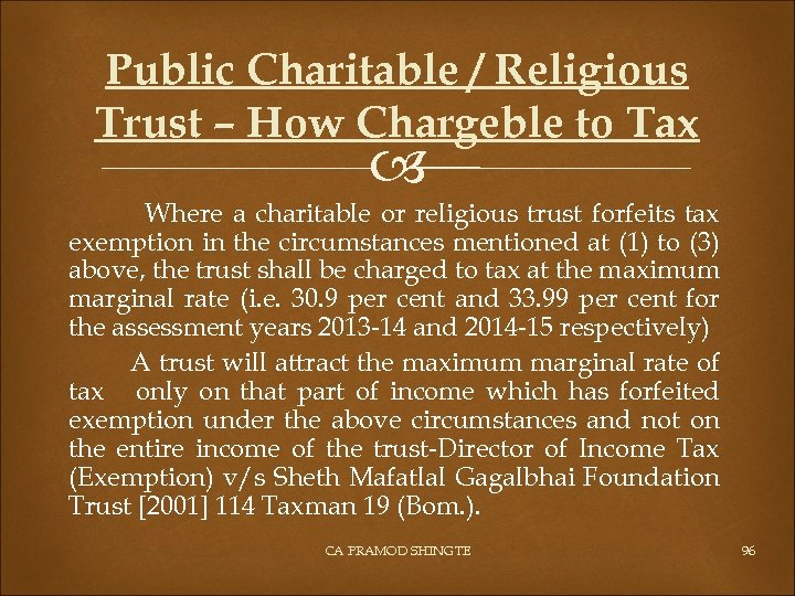 Public Charitable / Religious Trust – How Chargeble to Tax Where a charitable or