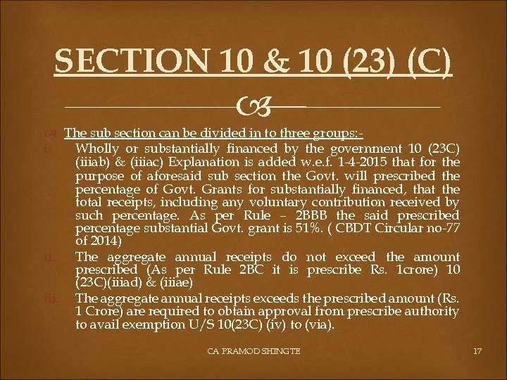 SECTION 10 & 10 (23) (C) The sub section can be divided in to