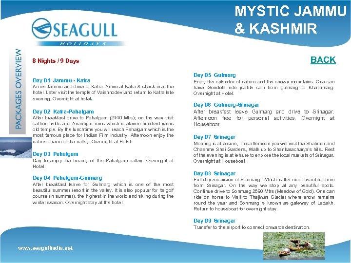 MYSTIC JAMMU & KASHMIR BACK 8 Nights / 9 Days Day 01 Jammu -