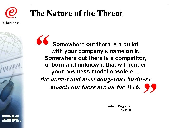 "The Nature of the Threat "" Somewhere out there is a bullet with your"