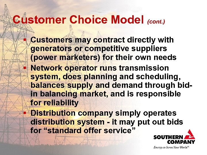 Customer Choice Model (cont. ) § Customers may contract directly with generators or competitive