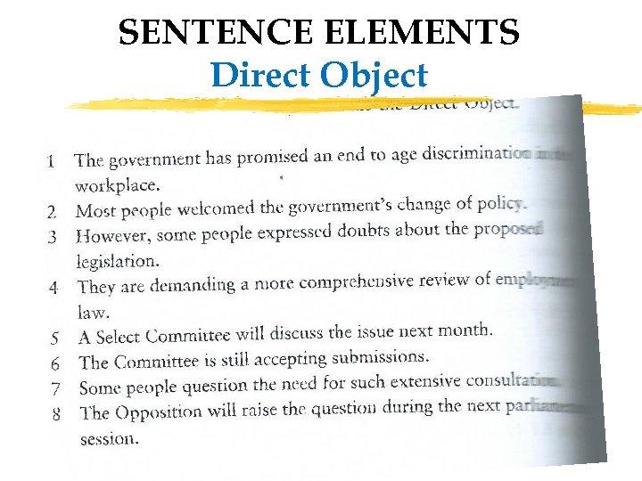 SENTENCE ELEMENTS Direct Object 30
