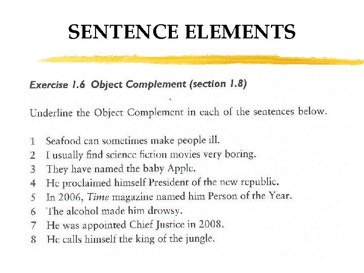 SENTENCE ELEMENTS 35