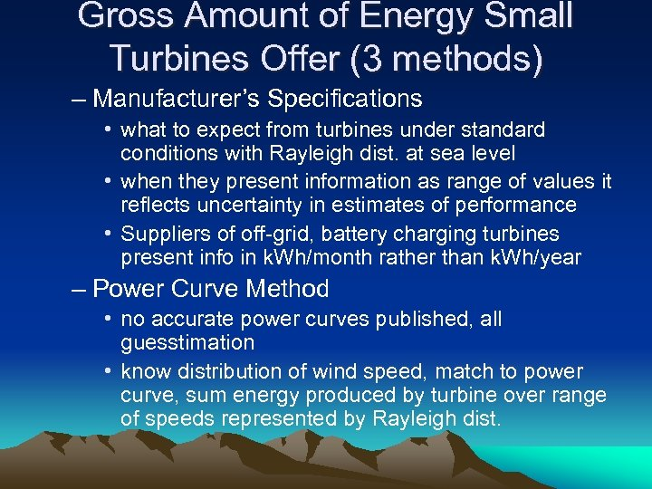 Gross Amount of Energy Small Turbines Offer (3 methods) – Manufacturer's Specifications • what