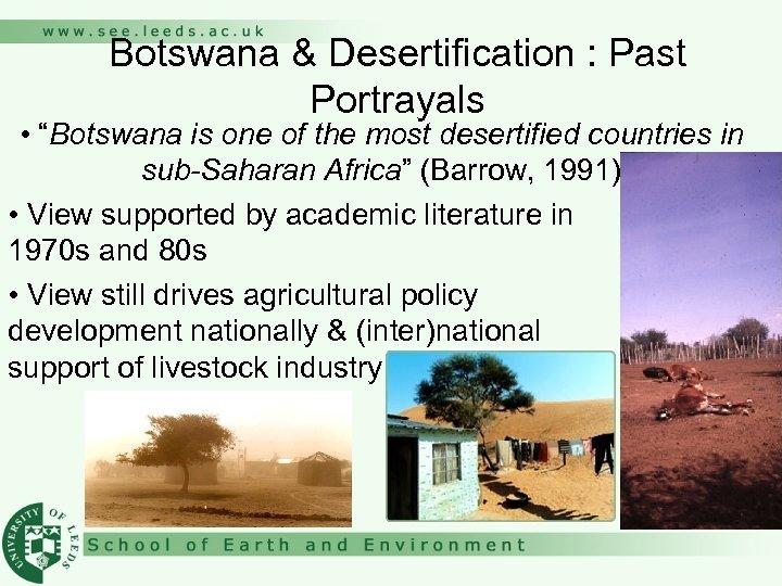 "Botswana & Desertification : Past Portrayals • ""Botswana is one of the most desertified"