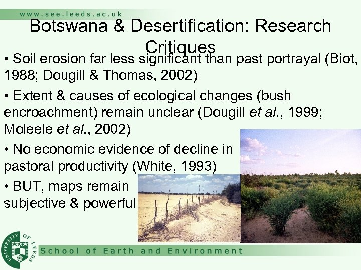 Botswana & Desertification: Research Critiques • Soil erosion far less significant than past portrayal
