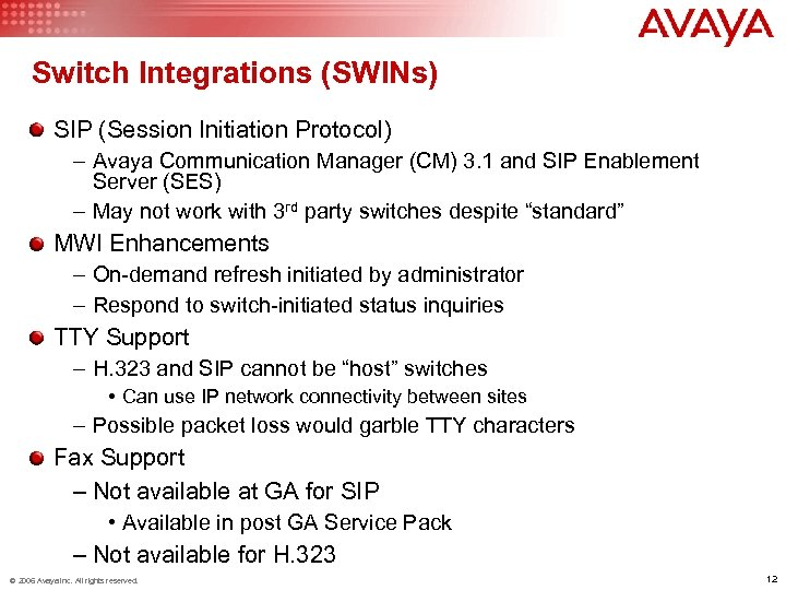 Switch Integrations (SWINs) SIP (Session Initiation Protocol) – Avaya Communication Manager (CM) 3. 1