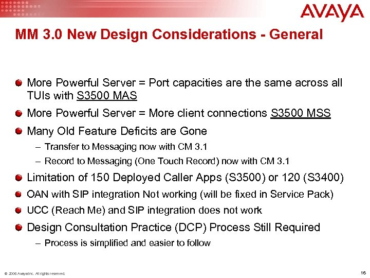 MM 3. 0 New Design Considerations - General More Powerful Server = Port capacities