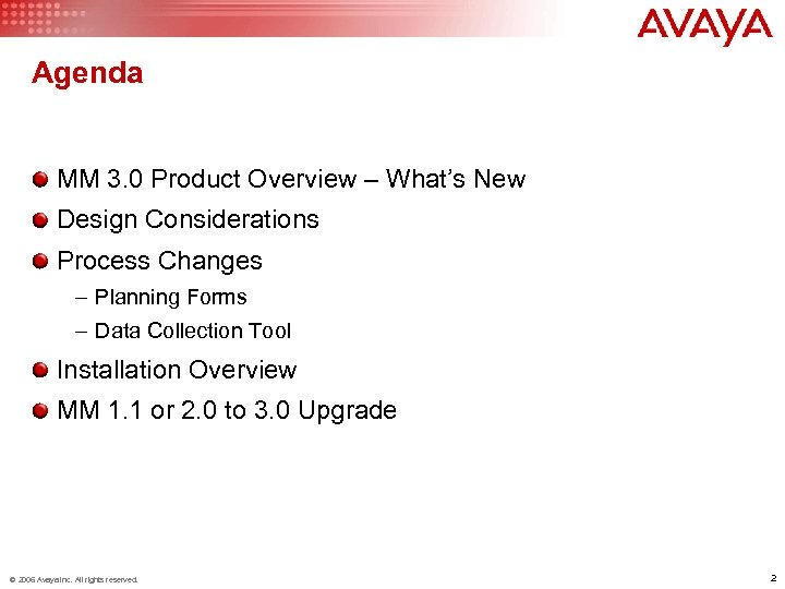 Agenda MM 3. 0 Product Overview – What's New Design Considerations Process Changes –