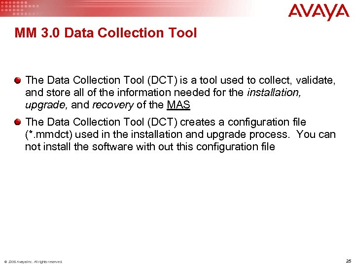 MM 3. 0 Data Collection Tool The Data Collection Tool (DCT) is a tool