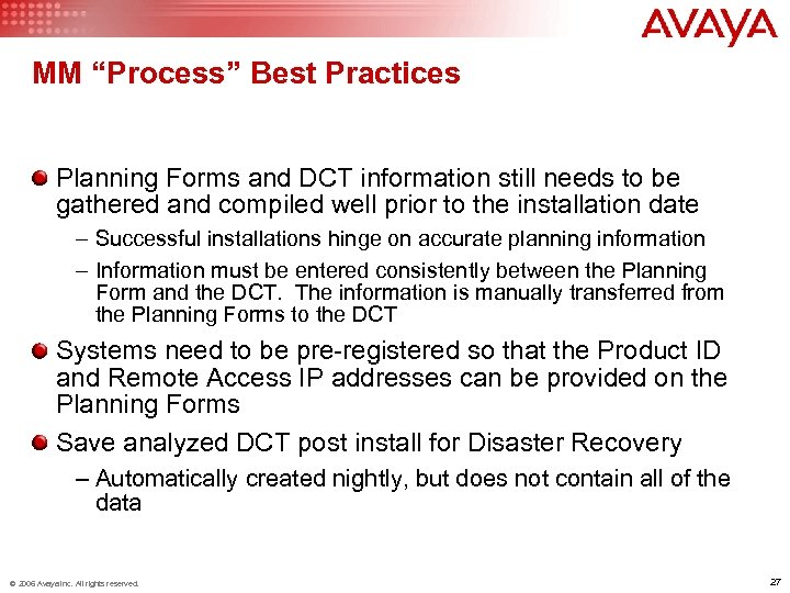 """MM """"Process"""" Best Practices Planning Forms and DCT information still needs to be gathered"""