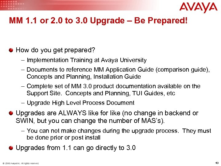 MM 1. 1 or 2. 0 to 3. 0 Upgrade – Be Prepared! How