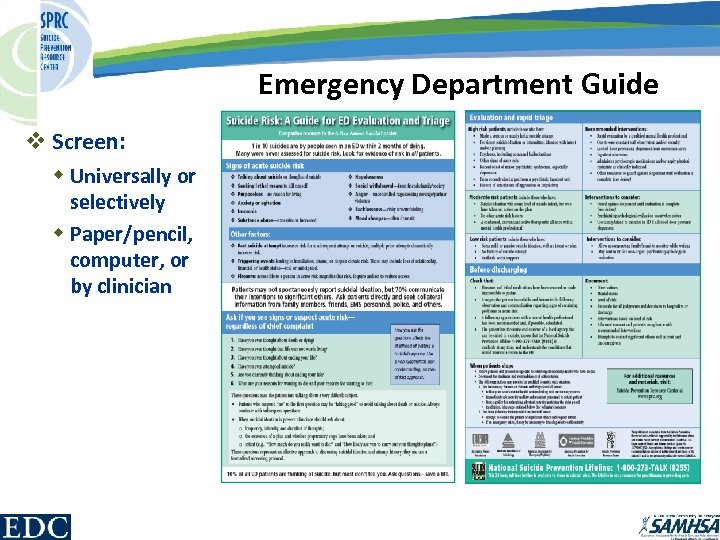Emergency Department Guide v Screen: w Universally or selectively w Paper/pencil, computer, or by