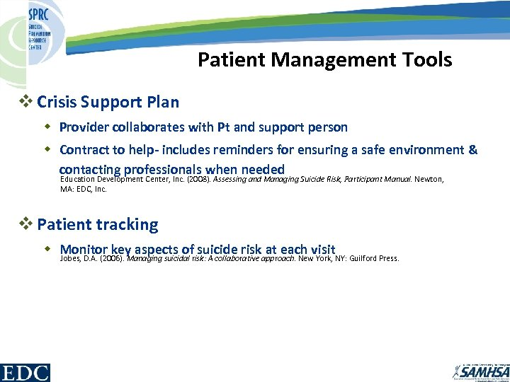 Patient Management Tools v Crisis Support Plan w Provider collaborates with Pt and support
