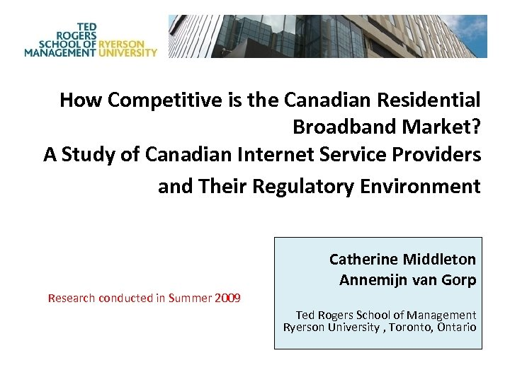 How Competitive is the Canadian Residential Broadband Market? A Study of Canadian Internet Service