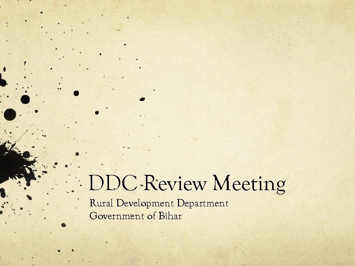 DDC Review Meeting Rural Development Department Government of Bihar