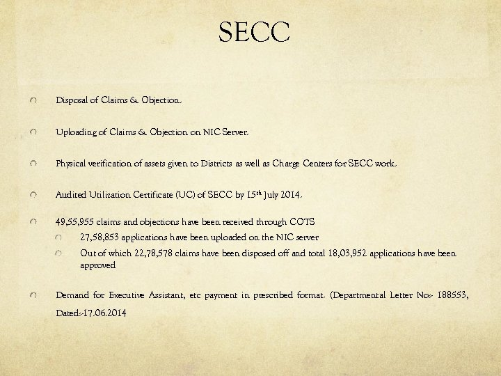 SECC Disposal of Claims & Objection. Uploading of Claims & Objection on NIC Server.