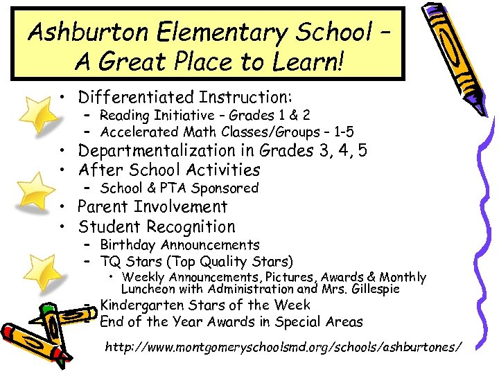 Ashburton Elementary School – A Great Place to Learn! • Differentiated Instruction: – Reading