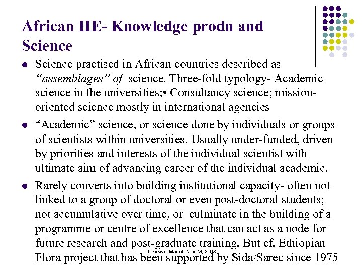 African HE- Knowledge prodn and Science l l l Science practised in African countries
