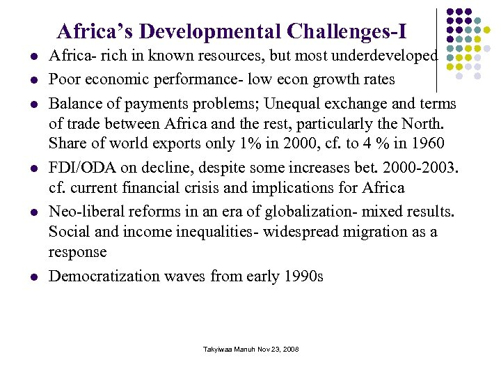Africa's Developmental Challenges-I l l l Africa- rich in known resources, but most underdeveloped