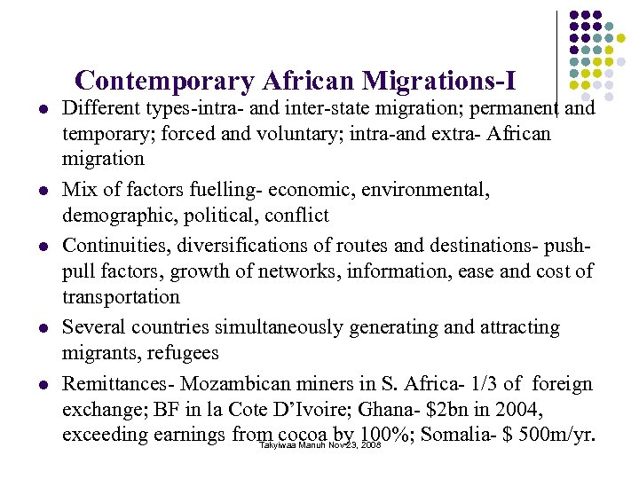 Contemporary African Migrations-I l l l Different types-intra- and inter-state migration; permanent and temporary;