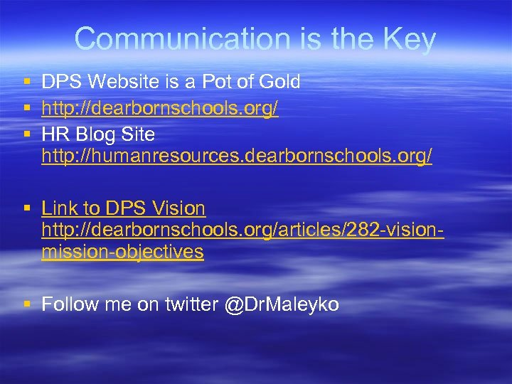Communication is the Key § DPS Website is a Pot of Gold § http: