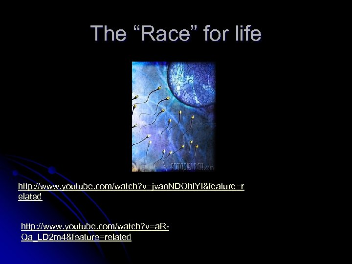 """The """"Race"""" for life http: //www. youtube. com/watch? v=jvan. NDQhl. YI&feature=r elated http: //www."""