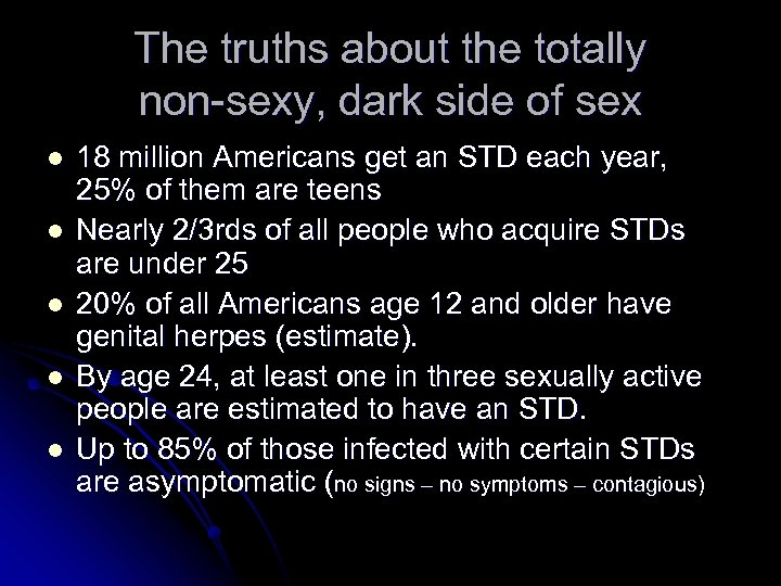 The truths about the totally non-sexy, dark side of sex l l l 18
