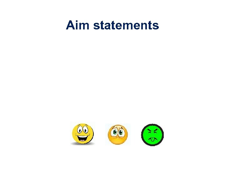 Aim statements
