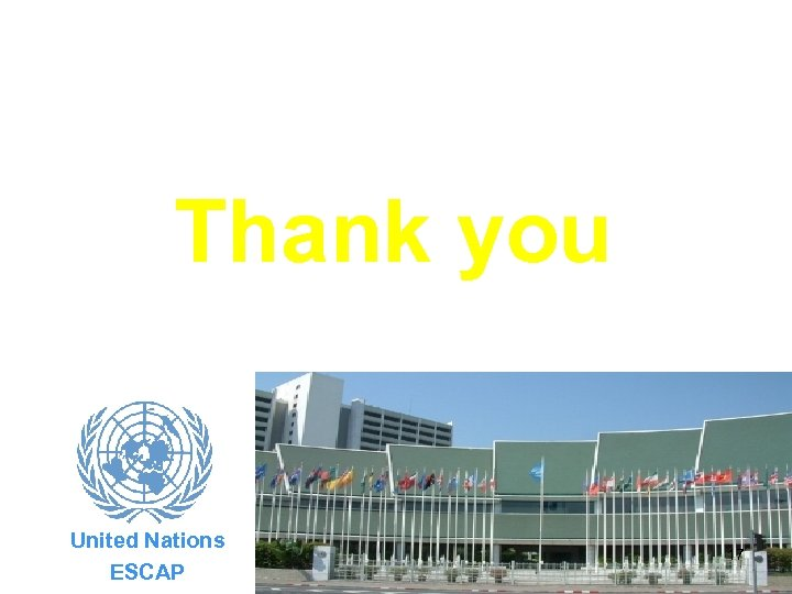 Thank you United Nations ESCAP 17
