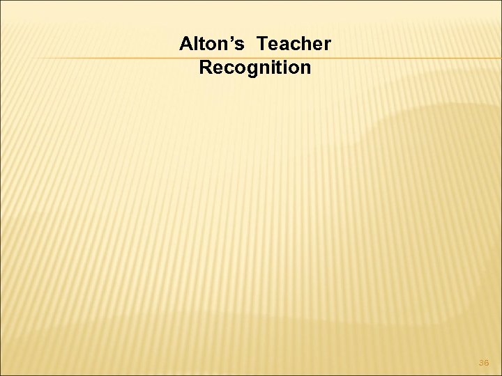Alton's Teacher Recognition 36