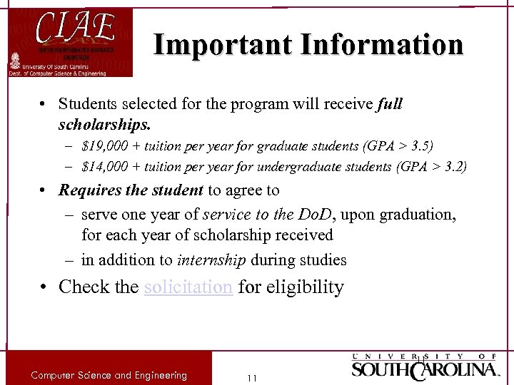 Important Information • Students selected for the program will receive full scholarships. – $19,