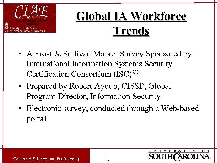 Global IA Workforce Trends • A Frost & Sullivan Market Survey Sponsored by International