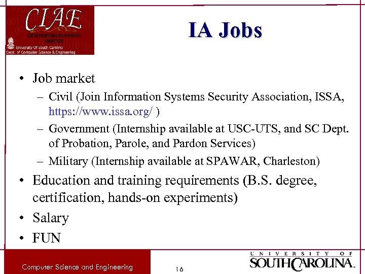IA Jobs • Job market – Civil (Join Information Systems Security Association, ISSA, https: