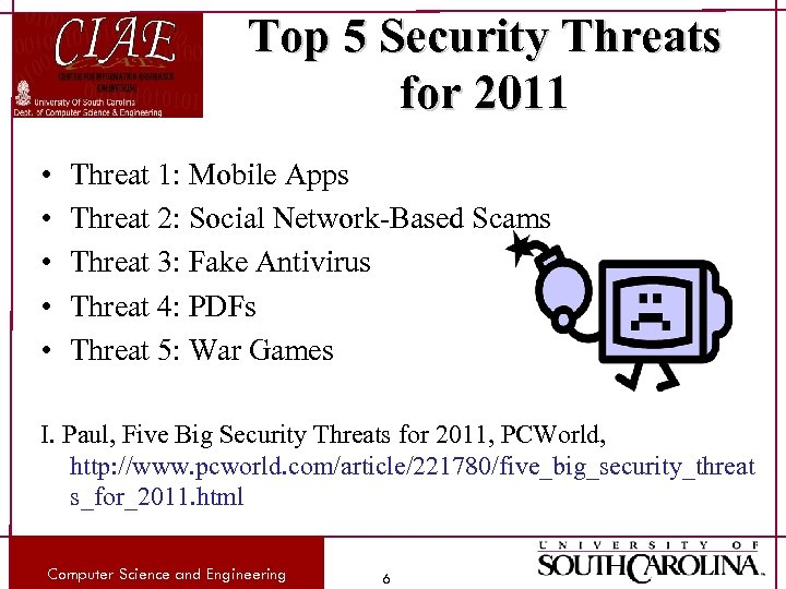 Top 5 Security Threats for 2011 • • • Threat 1: Mobile Apps Threat