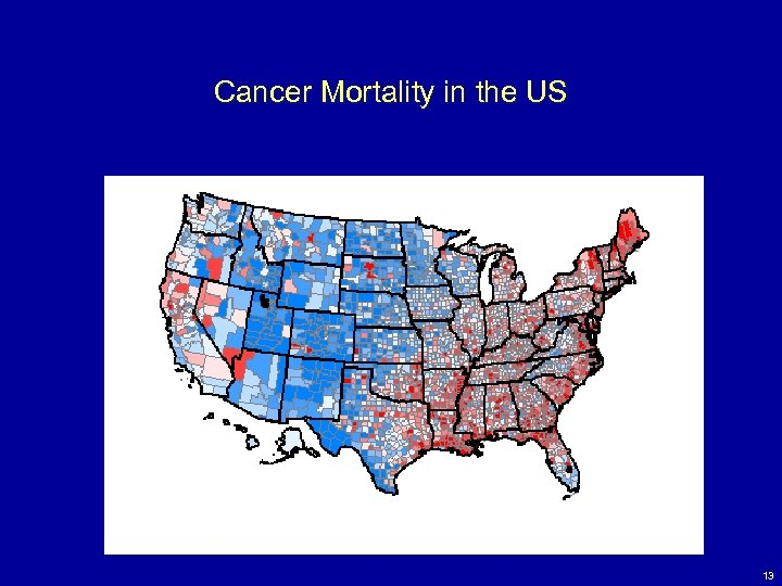 Cancer Mortality in the US 13