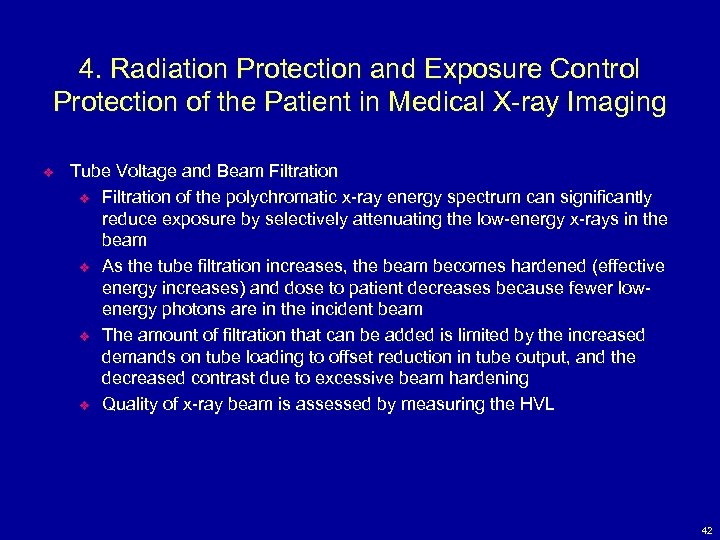 4. Radiation Protection and Exposure Control Protection of the Patient in Medical X-ray Imaging