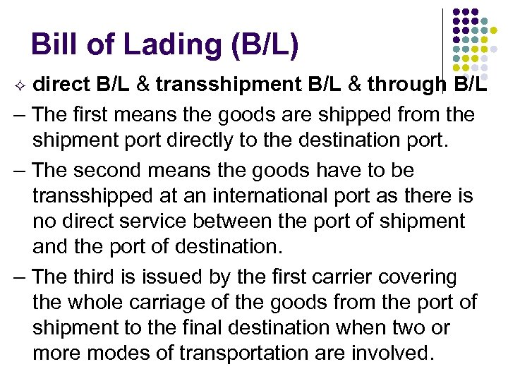 Bill of Lading (B/L) direct B/L & transshipment B/L & through B/L – The