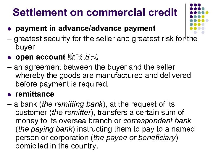Settlement on commercial credit payment in advance/advance payment – greatest security for the seller
