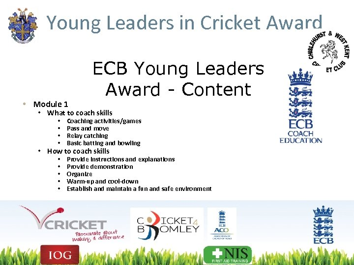 Young Leaders in Cricket Award • Module 1 ECB Young Leaders Award - Content