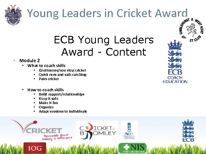 Young Leaders in Cricket Award • Module 2 ECB Young Leaders Award - Content
