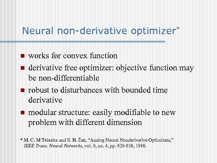 Neural non-derivative optimizer* n n works for convex function derivative free optimizer: objective function