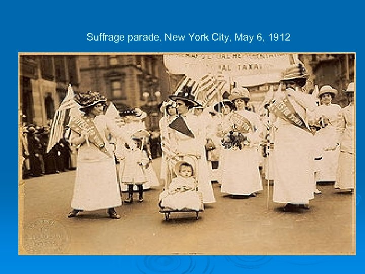 Suffrage parade, New York City, May 6, 1912